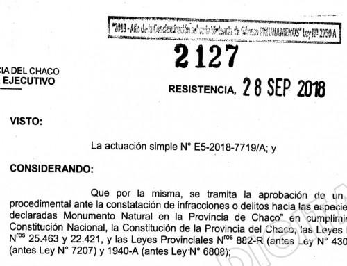 Decreto 2127/18. Protocolo ante ilícitos a Monumentos Naturales. provincia de Chaco.
